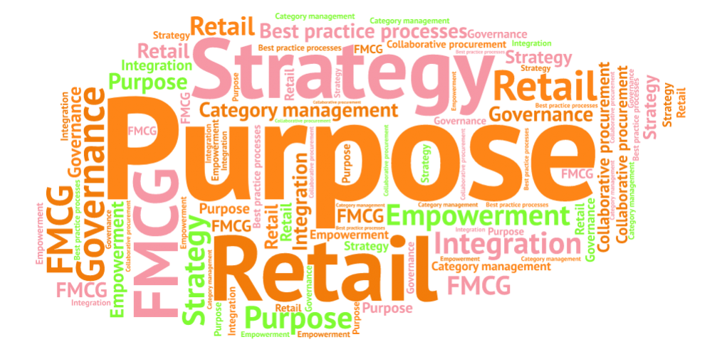 Purpose Strategy Governance FMCG Retail Collaborative procurement Empowerment Best practice processes Integration Category management